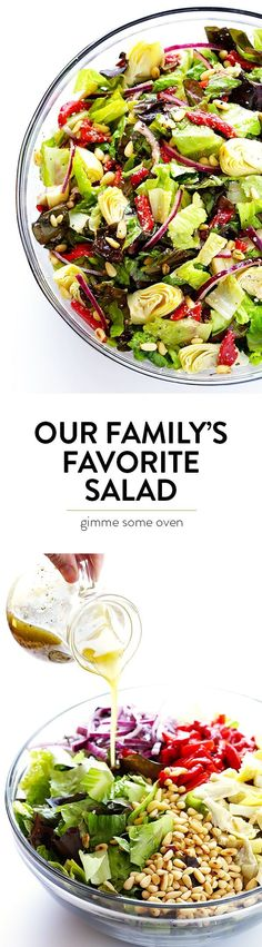 Our family's favorite salad is made with lots of artichoke hearts, roasted red peppers, toasted pine nuts, and a zesty Parmesan vinaigrette.  SO delicious, and always a crowd favorite!   http://gimmesomeoven.com