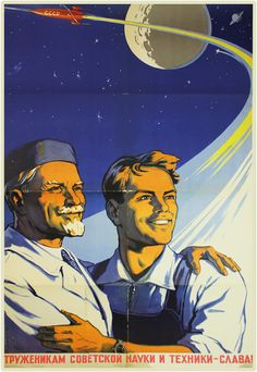Glory To the Workers in the Field of Soviet Science and Technology! 1959