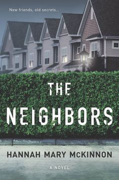 On the CatChats blog today: An excerpt of @HannahMcKinnon's new novel, THE NEIGHBORS!  #NewRelease