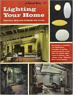 Lighting Your Home by Sunset books (1963, Hardcover) EAMES EICHLER NELSON tiki