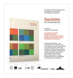 """O Instituto De Arte Contemporânea convida para o lançamento do catálogo """"Sacilotto - em ressonância"""" na próxima quinta-feria, dia 08 de dezembro, a partir das 19h! Local: Rua Dr. Álvaro Alvim, 90 - 1º andar"""