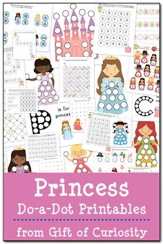 Princess Do-a-Dot Printables with 25 pages of princess do-a-dot worksheets for kids ages 2-6 #princess #DoADot #freeprintables || Gift of Cu...