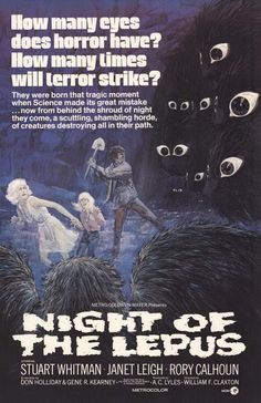 Night of the Lepus (1972). Attack of the man-eating bunnies!  Ask him about his personal attac of the killer bunny.