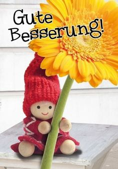 Gute Besserung Get well & The post Get well & Sprüche appeared first on Get . Happy Birthday Cards, Birthday Greeting Cards, Birthday Greetings, Birthday Wishes, Good Morning Picture, Morning Pictures, Get Well Soon, Woodland Party, Holiday Cocktails