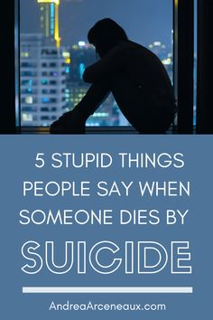 When someone dies by suicide, people either say nothing because they don't know what to say, or they repeat the platitudes and rhetoric they heard on the evening new. This post shares five stupid things people say when someone dies by suicide. #Suicide #SuicidePrevention #SuicideAwareness Mental Health Crisis, Mental Health Resources, Stupid Things People Say, When Someone Dies, Mental Illness, Repeat, Health And Wellness, Sayings, Health Fitness