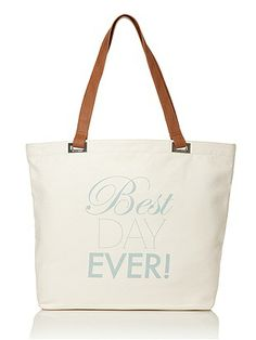 cute gift for the bride: best day ever tote