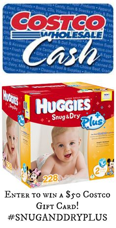Enter to win a $50 Costco Gift Card!! #SnugandDryPlus http://www.asparkleofgenius.com/2014/08/huggies-50-costco-gift-card-giveaway-snuganddryplus.html