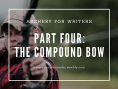 Here we are, on the last post of the four-part Archery for Writers series. It's been a pleasure both as an archer and a writer to let the writing world know a little more about the sport, and today... #writing #writinghelp #archery #writingtips