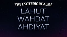 The Esoteric Realms: Lahut, Wahdat, Ahdiyat This video is part two of His Holiness Younus AlGohar's comprehensive explanation of the esoteric realms (view part one here: https://www.youtube.com/watch?v=Ynix3...). In this speech, His Holiness discusses Alam-e-Lahut, Alam-e-Wahdat (Realm of Union) and Alam-e-Ahdiyat (Realm of Oneness). He also touches upon transcendental meditation, astral projection, and metaphysics. This is a speech not to be missed