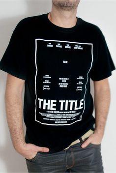 """[TOTD] The Title T-shirt de Barfutura  Voici un excellent concept que l'on doit aux Espagnols de Barfutura ! """"The Title"""" représente le carcan d'une affiche de cinéma, ironisant sur la mise en forme totalement standardisée de ce type de support. Ils ont brillamment décliné l'idée sur t-shirt, affiche, site web et même en vidéo. Aujourd'hui, TOTD rime avec grand Art…  http://www.grafitee.fr/non-classe/the-title-barfutura/  #TOTD #lifestyle #concept #cinema #design #Tshirt"""