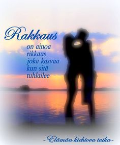 Rakkaus on.... by Elämän kiehtova taika Finnish Words, No One Loves Me, Favorite Quotes, Poems, Passion, My Love, Profile Pictures, Life, Albums