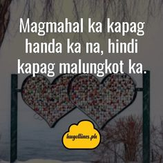 Hugot Lines Love Na Kailangan Ninyong Lahat Basahin Love Quotes For Her, Quotes For Him, Filipino, Love Qutoes, Tagalog Love Quotes, Hugot Lines, Line Love, Text Messages, Funny