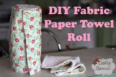 """Fabric """"paper"""" towel roll- DIY video tutorial by @CraftyGemini. Save money and paper. Eco-friendly beginner sewing project. Paper Towel Rolls, Fabric Paper"""