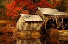 Old Grist Mill's in the Autumn are so very beautiful..