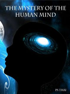 The Mystery of The Human Mind by Ps. Thai. $7.88. 26 pages