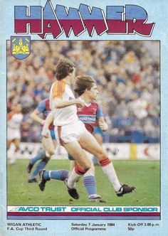 West Ham 1 Wigan Ath 0 in Jan 1984 at Upton Park. The programme cover for the FA Cup 3rd Round tie.