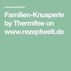 Familien-Knusperle by Thermifee on www.rezeptwelt.de