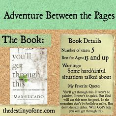 The Destiny of One: Adventure Between the Pages: You'll Get Through This by Max Lucado