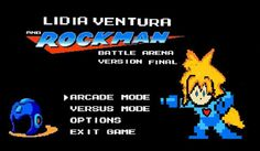 As Crônicas de Lídia: Rockman e  Lídia Ventura - 8 Bits