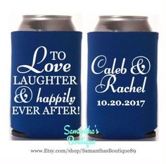 Custom Wedding Koozie - To Love Laughter & Happily Ever After! With Name and Date by SamanthasBoutique89 on Etsy