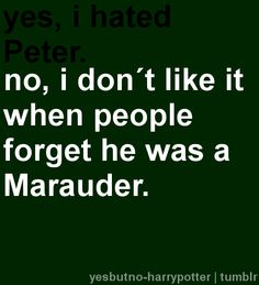 Marauders - Peter Pettigrew:)*******Go follow These Obsessions of Mine 2! GO NOW!!!! :3******
