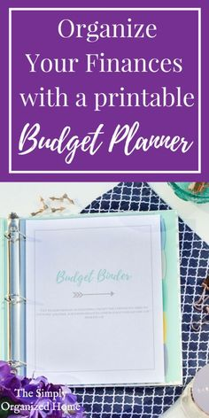 Organize Your Finances with a Printable Budget Planner – The Simply Organized Home – finanzen organisieren Financial Organization, Life Organization, Organizing Bills, Budgeting Finances, Budgeting Tips, Household Budget, Household Binder, Budget Planer, Budget Binder