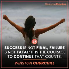 """""""Success is not final, failure is not fatal: it is the courage to continue that counts. Online Resume Builder, Free Resume Builder, Resume Maker, Success Is Not Final, Job Quotes, Perfect Resume, Only Online, Winston Churchill, Professional Resume"""