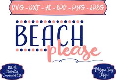 Beach Please SVG - Beach SVG - Summer SVG - Vacation svg - Files for Silhouette Studio/Cricut Design Space by MorganDayDesigns on Etsy