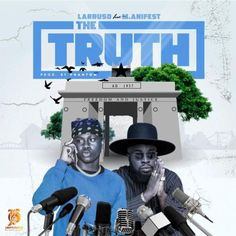 Larruso and M.anifest Share Their Candid Thoughts On New Song 'The Truth Larruso's latest release has the Afro-Dancehall prodigy enlist Ghana's very own god MC,… The post Larruso and M.anifest Share Their Candid Thoughts On New Song 'The Truth appeared first on Music Arena Gh.