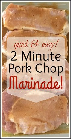 This 2 Minute Pork Chop Marinade is quick, easy, and tastes delicious! It is the perfect recipe to whip up after a long day of hard work, or if you are into meal planning, you can also make this marinade ahead of time too! Easy Pork Chop Marinade, Pork Marinade Recipes, Easy Pork Chop Recipes, Bbq Marinade, Marinate For Pork Chops, Oven Baked Pork Chops, Pork Chip Marinade, Pork Chops On Grill, Pork Recipes