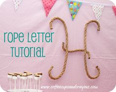Rope letters - cute for either a cowboy party or for a nautical theme party (pirates) Cowboy Party, Cowboy Birthday Party, Horse Birthday, Horse Party, Farm Birthday, 2nd Birthday Parties, Birthday Ideas, Cowboy Theme, Country Birthday Party