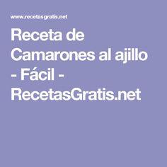 Receta de Camarones al ajillo - Fácil - RecetasGratis.net