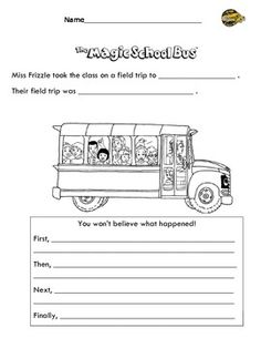 Magic School Bus Summary Worksheet  -retell  First, then, next, last
