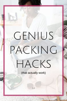 Packing hacks that I have actually TRIED! What works- what doesn't- and what to do instead. The very best tips and tricks for carryon packing, packing for travel, packing for work travel, and more!