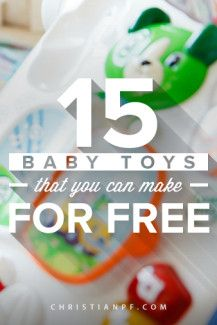 15 baby toys that you can make for free! ...Who said babies have to be expensive?  I am due in a few weeks with baby #3 and let me tell you that I have learned that you don't need most of the baby stuff that stores try to sell.  Especially when it comes to toys.  Babies tend to want to play with everything and anything and it doesn't matter if it is a $50 toy or one that you make for free.  I love these simple DIY baby toys from around the web....