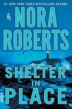 MAY 29, Shelter in Place by Nora Roberts https://www.amazon.com/dp/1250161592/ref=cm_sw_r_pi_dp_U_x_R47WAbGK2PZQF