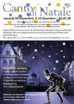 Canto di Natale venerdì 28 novembre, 5-12 dicembre   16.45-18 Biblioteca dei Bambini e dei Ragazzi di Cuneo via Cacciatori delle Alpi 4 biblioteca(at)comune.cuneo.it