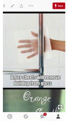 Dryer Sheets remove buildup from glass shower door