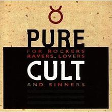 The Cult - Pure Cult: for Rockers, Ravers, Lovers, and Sinners - 1993 (http://www.thecult.us/)