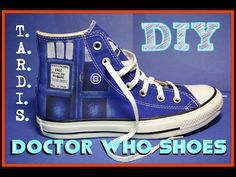 DIY T.A.R.D.I.S. Shoes Doctor Who - YouTube