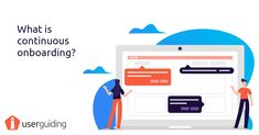 What is Continious Onboarding?  #customersuccess #userexperience #ux #uxdesign