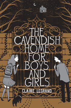Review: The Cavendish Home for Boys and Girls by Claire LeGrand
