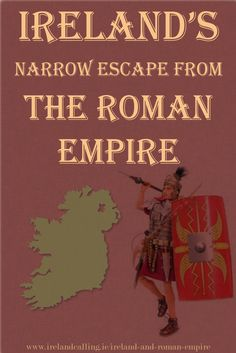 The Romans never got round to conquering Ireland 8322bee26acb