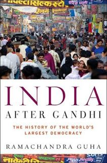 """My notes about India post independence described as part of the book - """"India After Gandhi"""""""