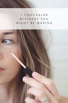 7 Concealer Mistakes You Might Be Making