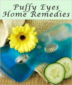 Remedies For Water Retention Puffy Eyes: {Home Remedies Holistic Remedies, Herbal Remedies, Home Remedies, Toenail Fungus Remedies, Pimples Remedies, Water Retention Remedies, Under Eye Makeup, Natural Colon Cleanse, Natural Cold Remedies