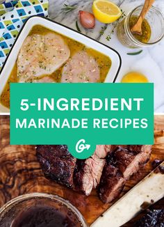 They work for chicken, steak, fish, or whatever needs a delicious flavor boost! #healthy #marinades https://greatist.com/eat/marinade-recipes-with-five-ingredients-or-less