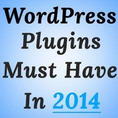 Top 15 #WordPress #Plugins Must Have in 2014