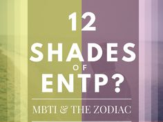Here is an interpretation of how the ENTP personality type may vary under each of the 12 zodiac signs.