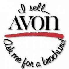 I Love selling Avon!  Want to love what you do too, ask me how.  www.youravon.com/